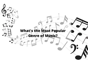 Most Popular Music Genre