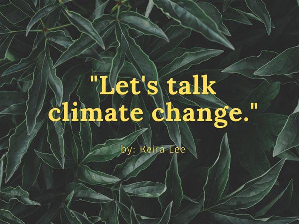 Let's Talk Climate Change