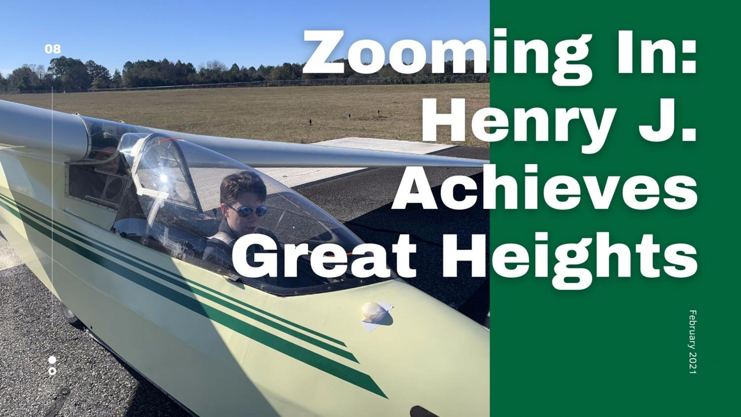 Zooming In: Henry J. Achieves Great Heights