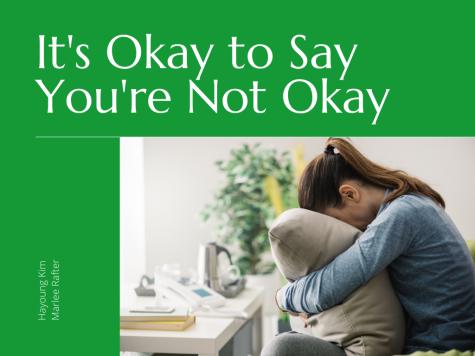 Its Okay to Say Youre Not Okay